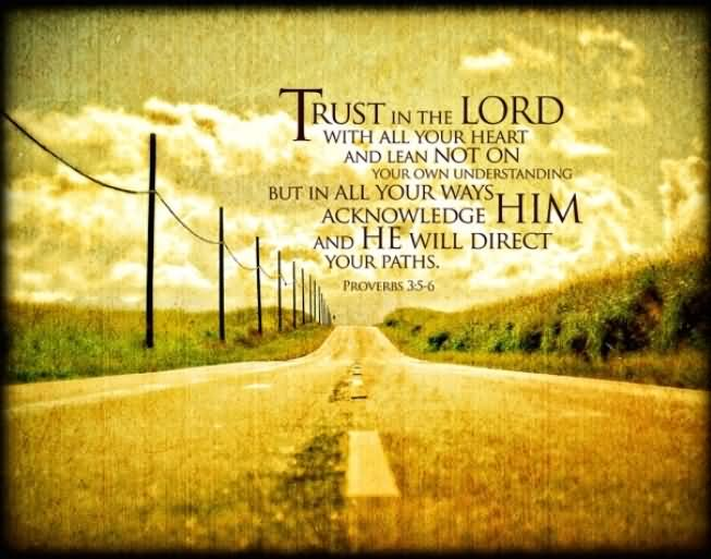 trust-in-the-lord-with-all-your-heart-and-lean-not-on-your-own-understanding