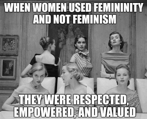 when-women-used-femininity-and-not-feminism-theywere-respected-empowered-11597011